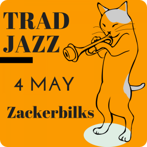 Trad Jazz -w- Zackerbilks - 4 May