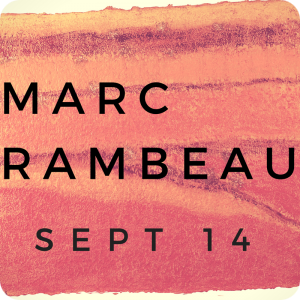 Marc Rambeau Exhibition - 14 Sept to 16 Oct